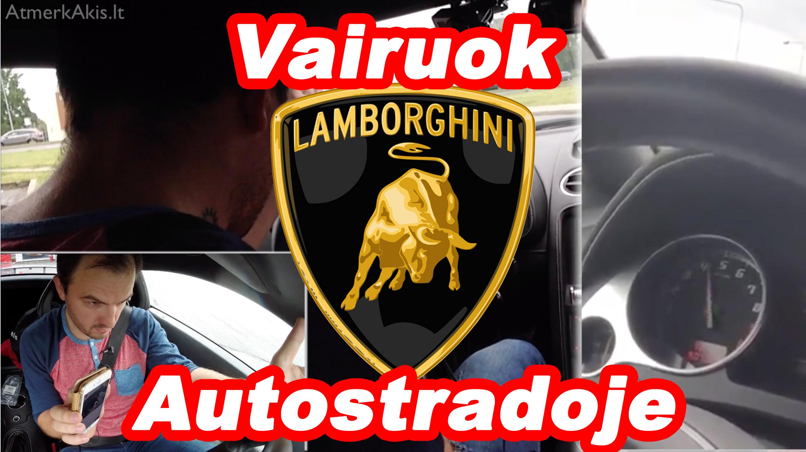 vairuok-lamborghini-autostradoje-laisvalaikio-dovanos